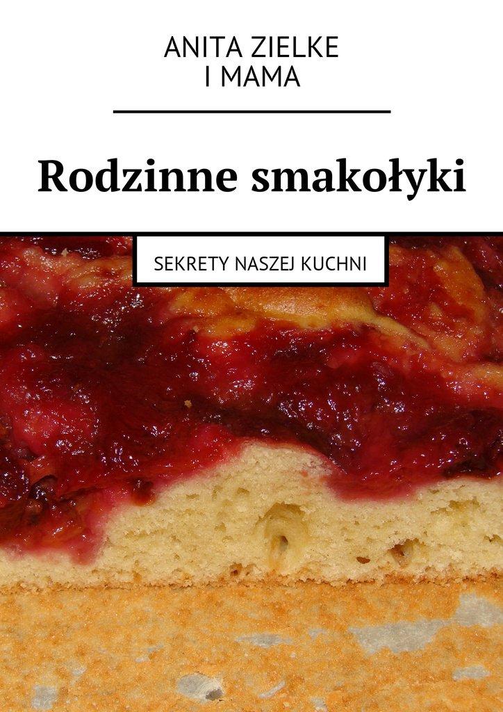 Rodzinne smakołyki - Ebook (Książka na Kindle) do pobrania w formacie MOBI