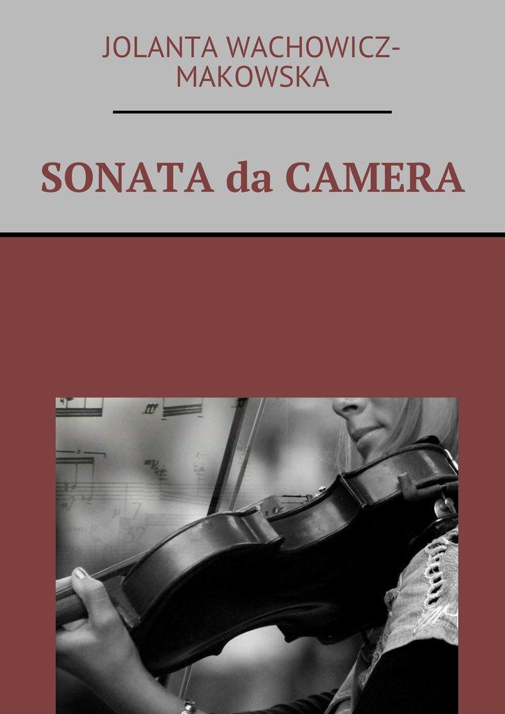 Sonata da camera - Ebook (Książka EPUB) do pobrania w formacie EPUB