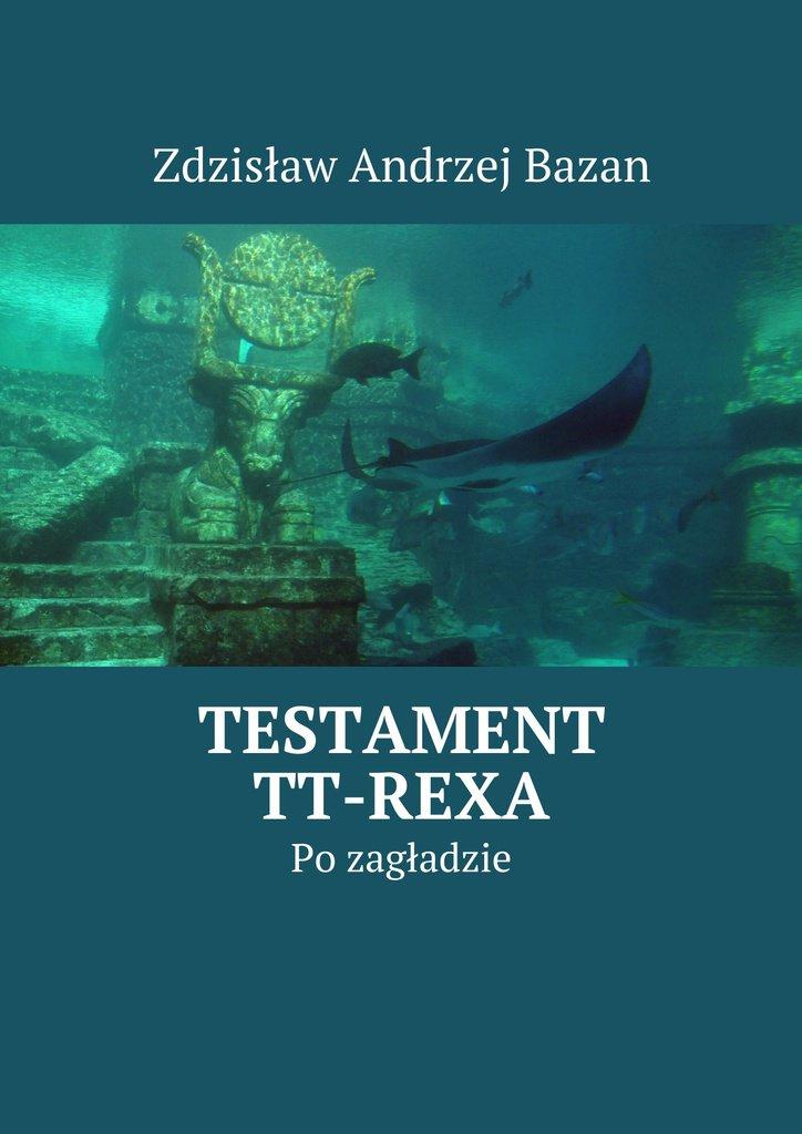 Testament TT-Rexa - Ebook (Książka na Kindle) do pobrania w formacie MOBI