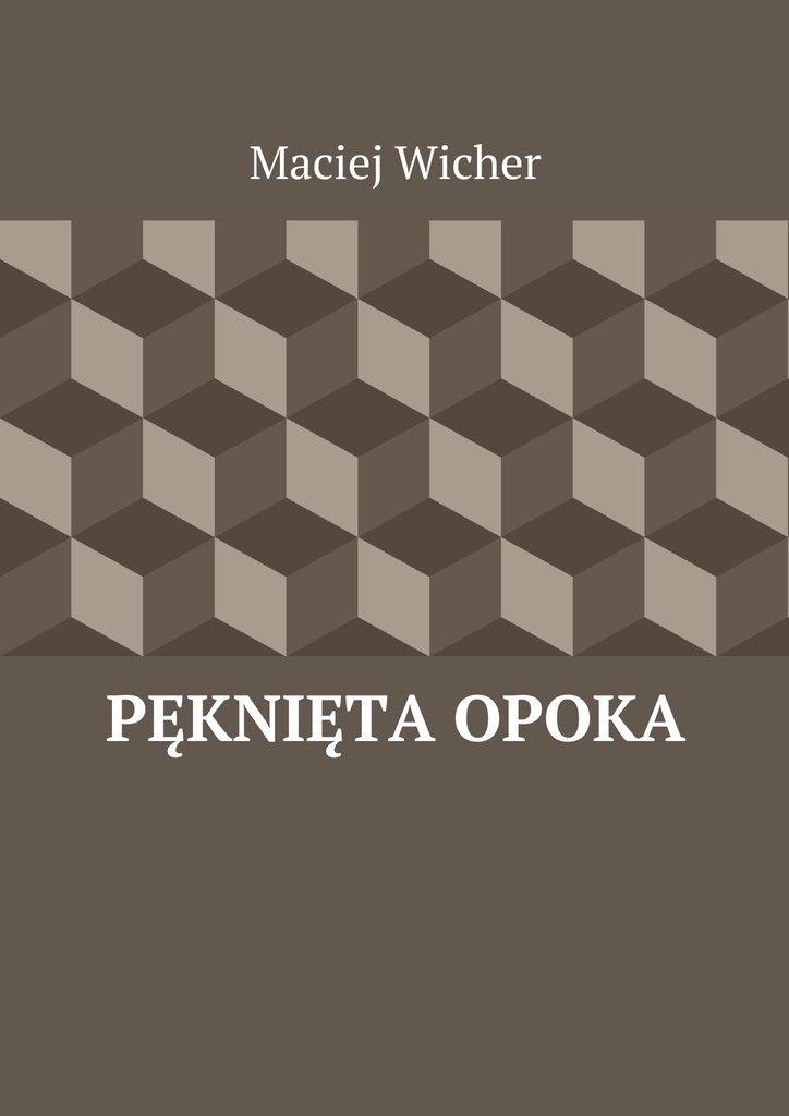 Pęknięta Opoka - Ebook (Książka EPUB) do pobrania w formacie EPUB