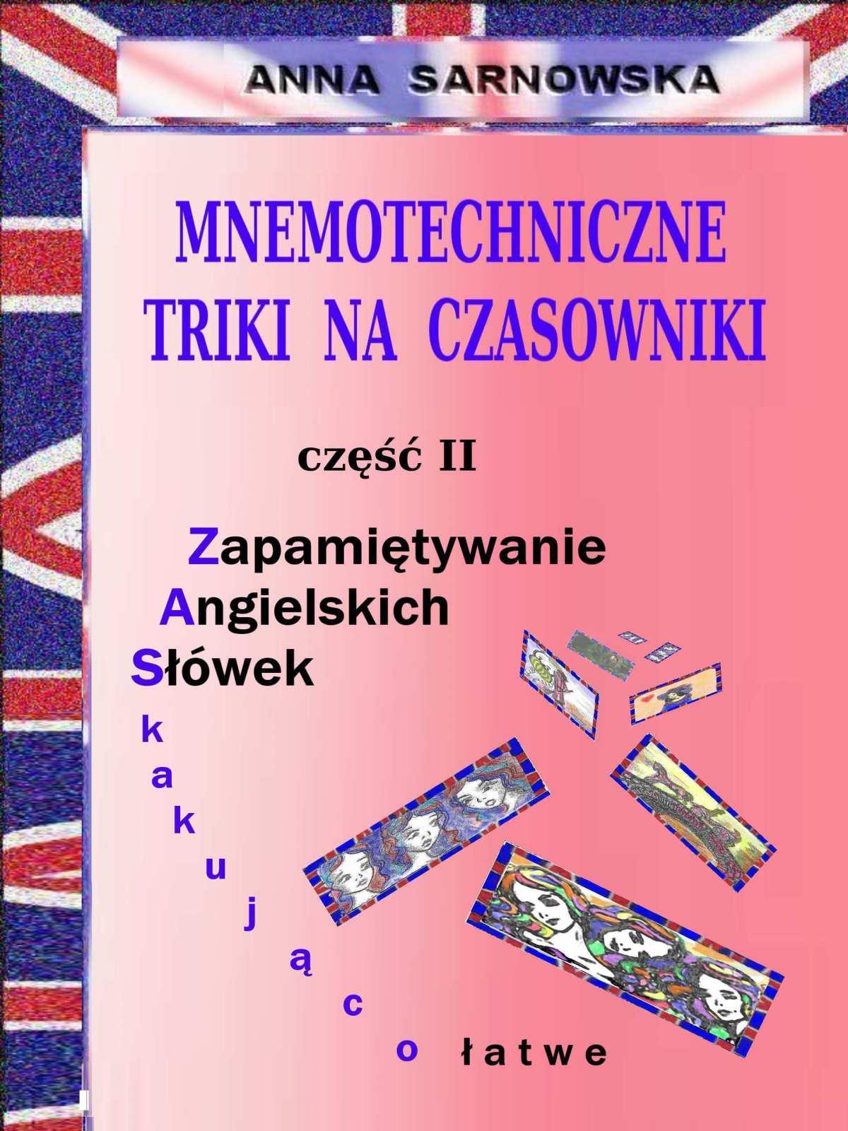 Mnemotechniczne triki na czasowniki - Ebook (Książka PDF) do pobrania w formacie PDF