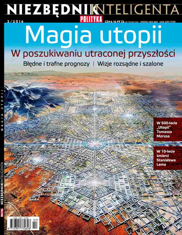 Niezbędnik inteligenta. Magia utopii - Ebook (Książka PDF) do pobrania w formacie PDF