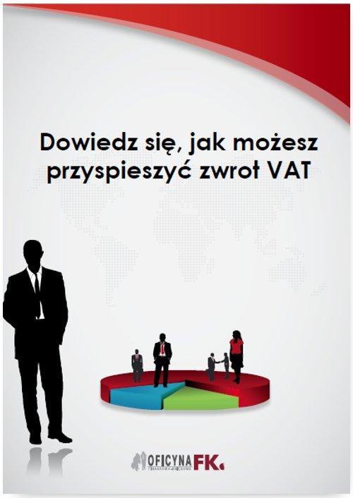 Dowiedz się, jak możesz przyspieszyć zwrot VAT - Ebook (Książka PDF) do pobrania w formacie PDF
