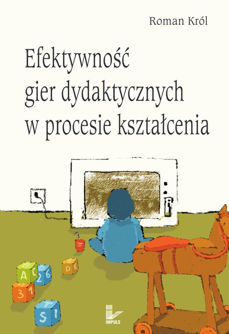 Efektywność gier dydaktycznych w procesie kształcenia - Ebook (Książka PDF) do pobrania w formacie PDF