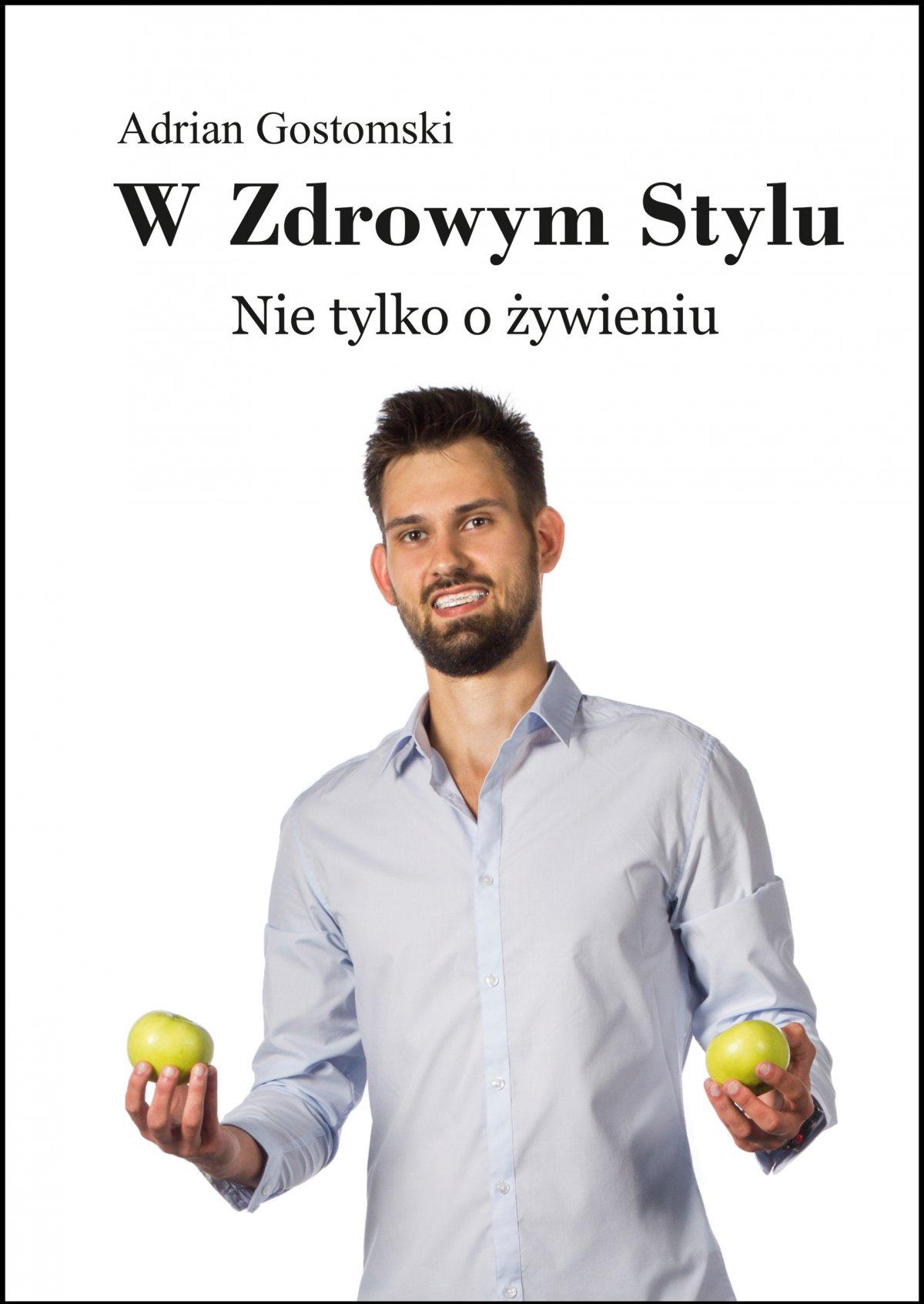 W zdrowym stylu. Nie tylko o żywieniu - Ebook (Książka PDF) do pobrania w formacie PDF