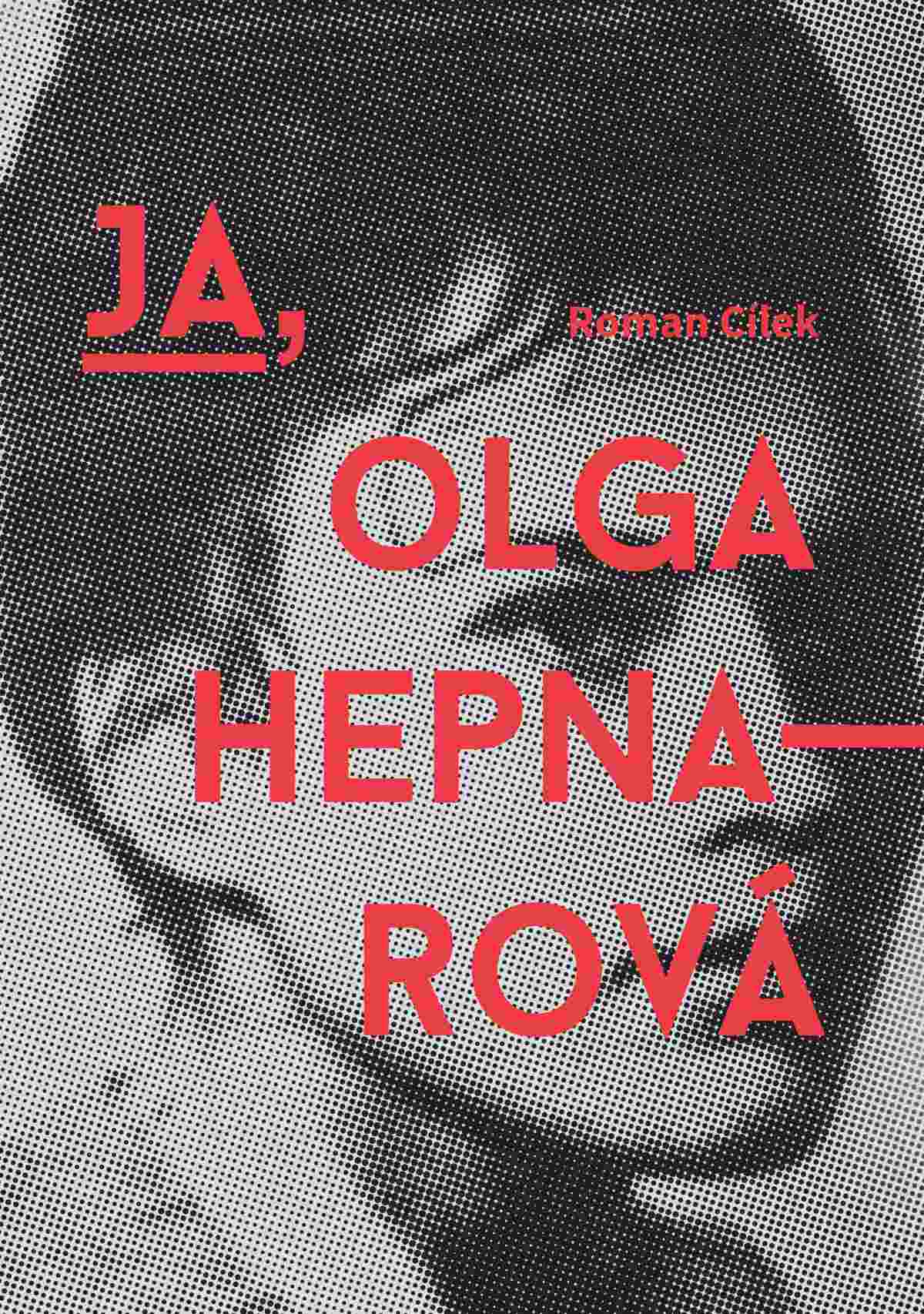 Ja, Olga Hepnarova - Ebook (Książka na Kindle) do pobrania w formacie MOBI