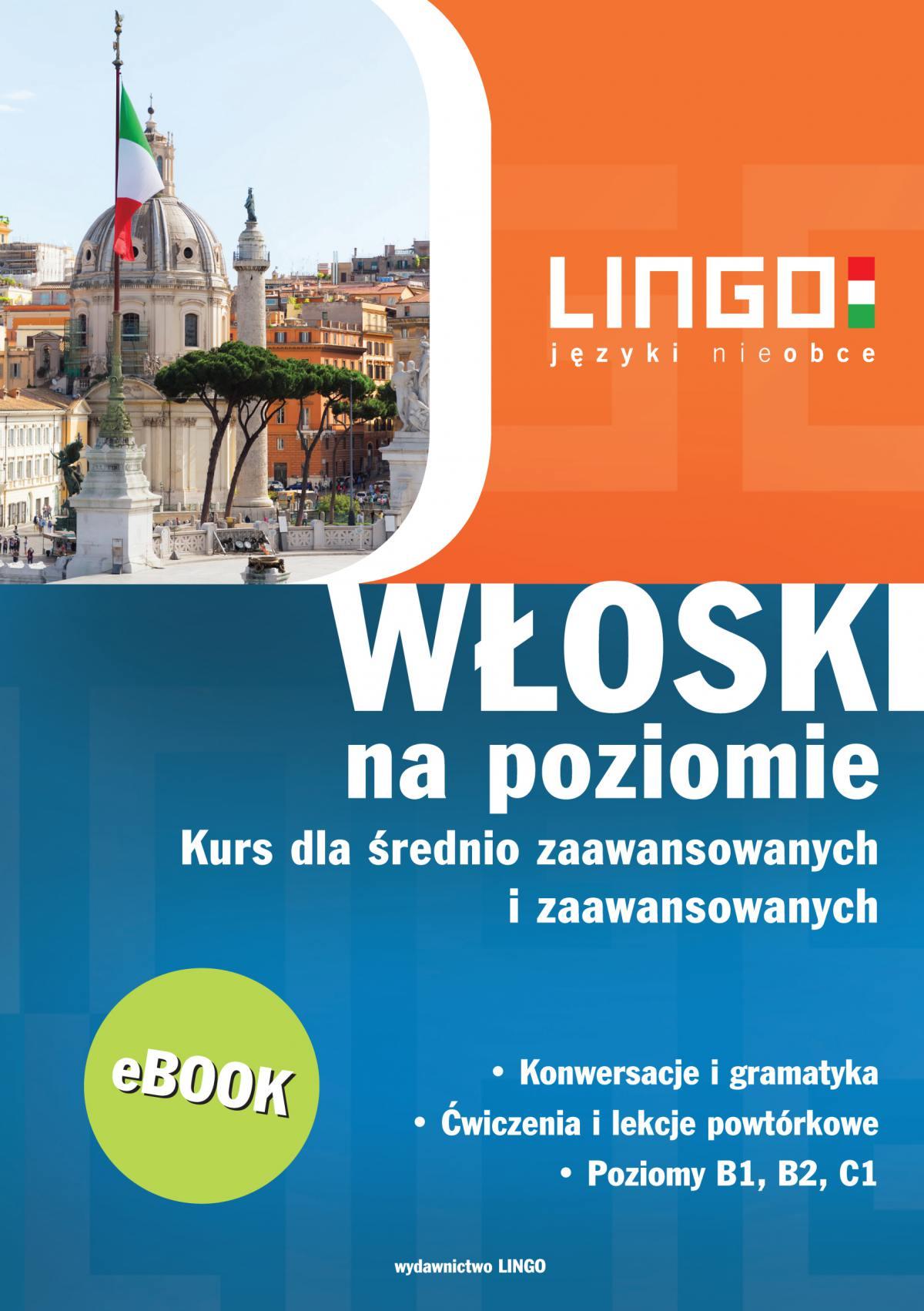 Włoski na poziomie - Ebook (Książka PDF) do pobrania w formacie PDF
