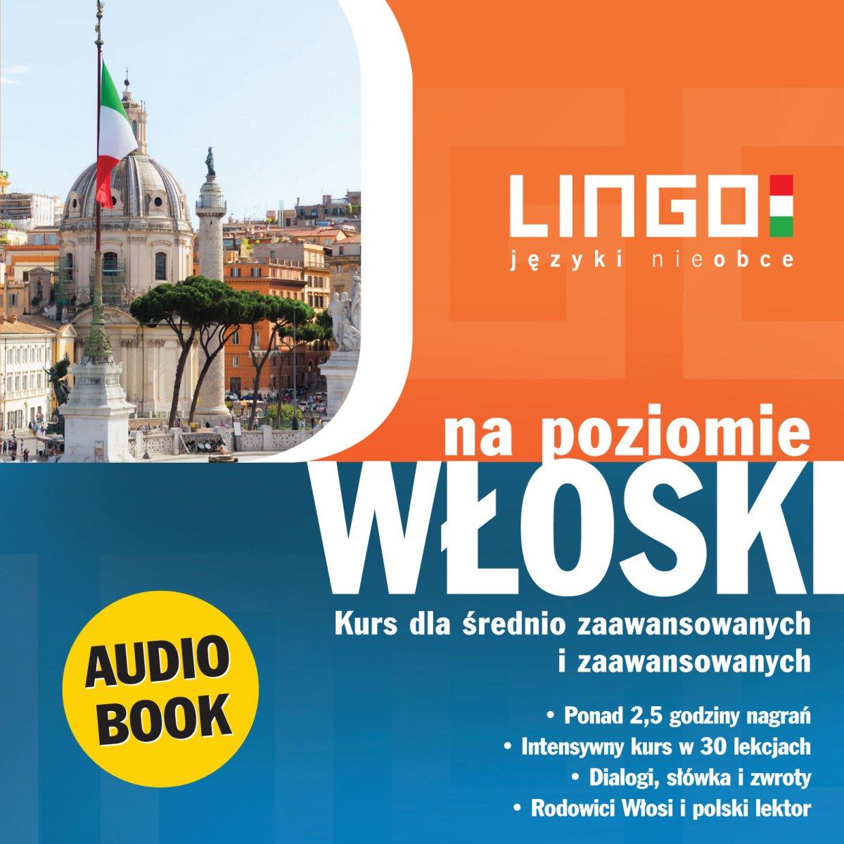 Włoski na poziomie - Audiobook (Książka audio MP3) do pobrania w całości w archiwum ZIP