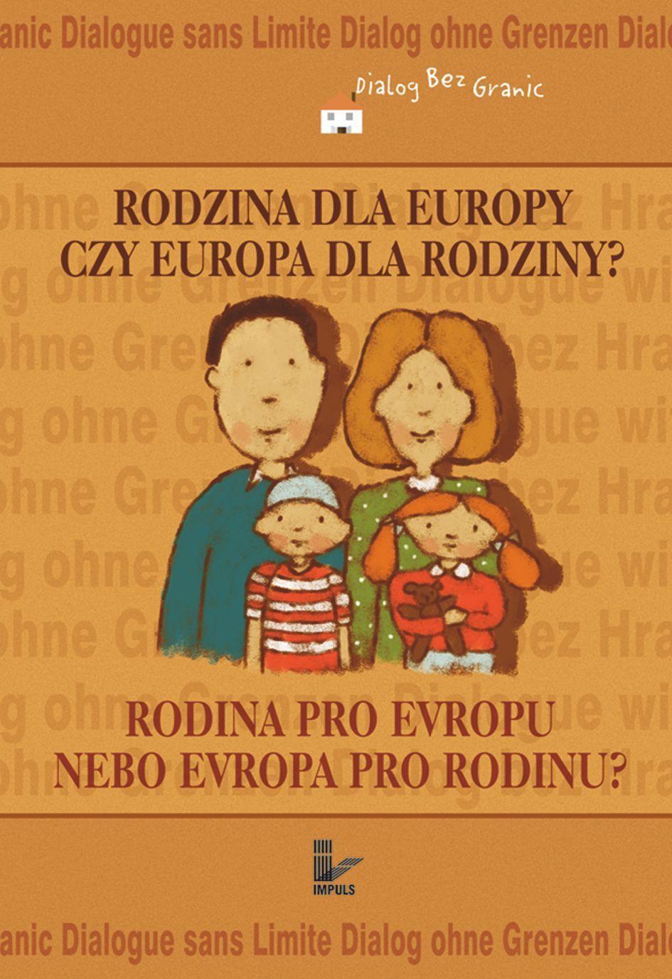 Rodzina dla Europy czy Europa dla rodziny? - Ebook (Książka PDF) do pobrania w formacie PDF