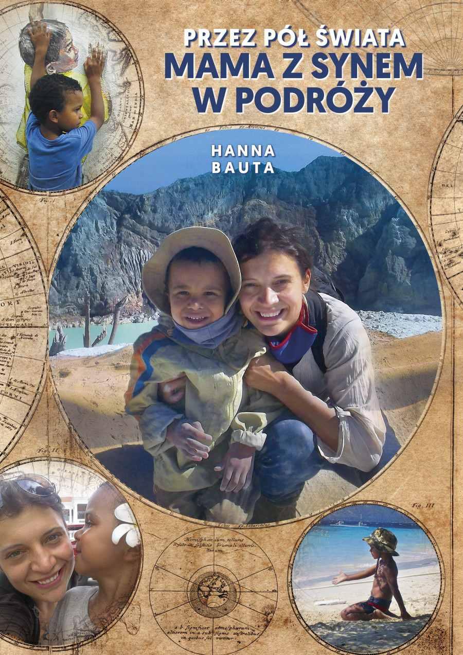 Przez pół świata. Mama z synem w podróży - Ebook (Książka EPUB) do pobrania w formacie EPUB