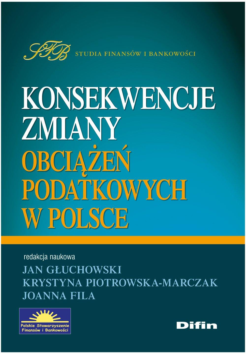 Konsekwencje zmiany obciążeń podatkowych w Polsce - Ebook (Książka PDF) do pobrania w formacie PDF