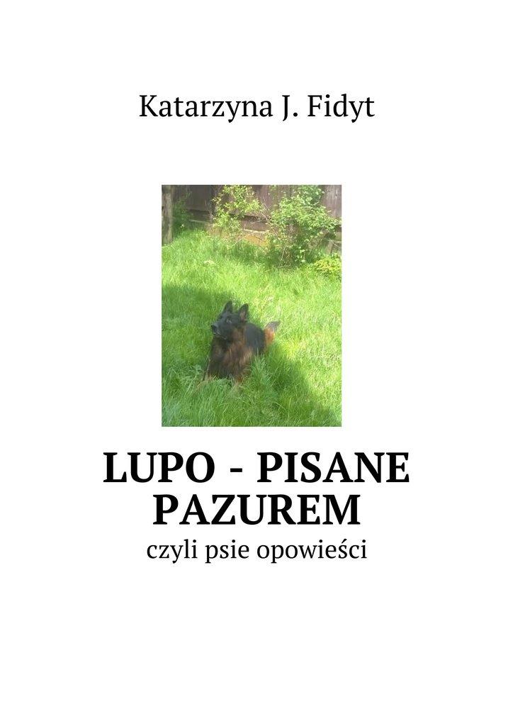 Lupo - pisane pazurem - Ebook (Książka EPUB) do pobrania w formacie EPUB