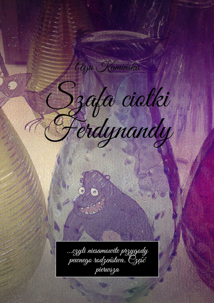 Szafa ciotki Ferdynandy - Ebook (Książka na Kindle) do pobrania w formacie MOBI