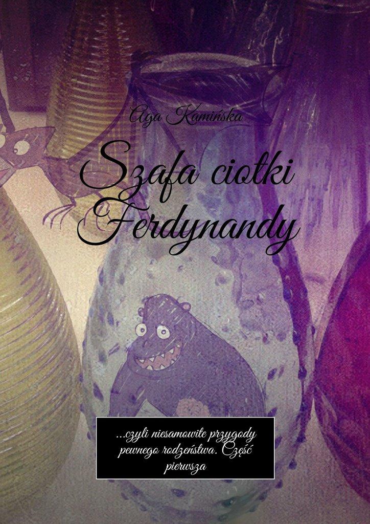 Szafa ciotki Ferdynandy - Ebook (Książka EPUB) do pobrania w formacie EPUB