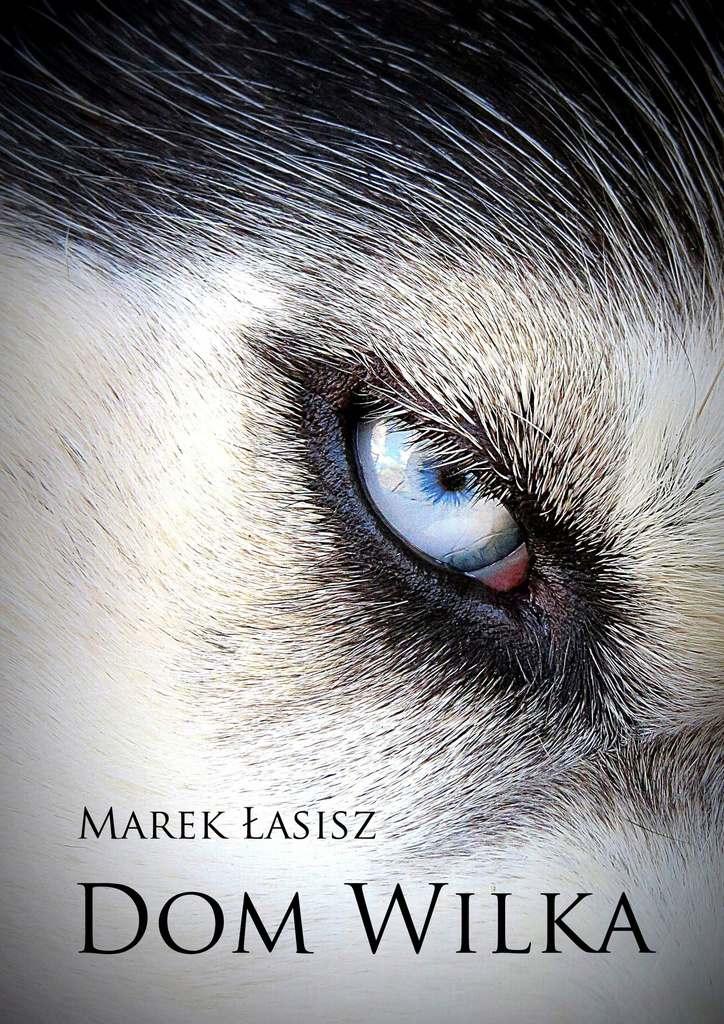 Dom wilka - Ebook (Książka EPUB) do pobrania w formacie EPUB