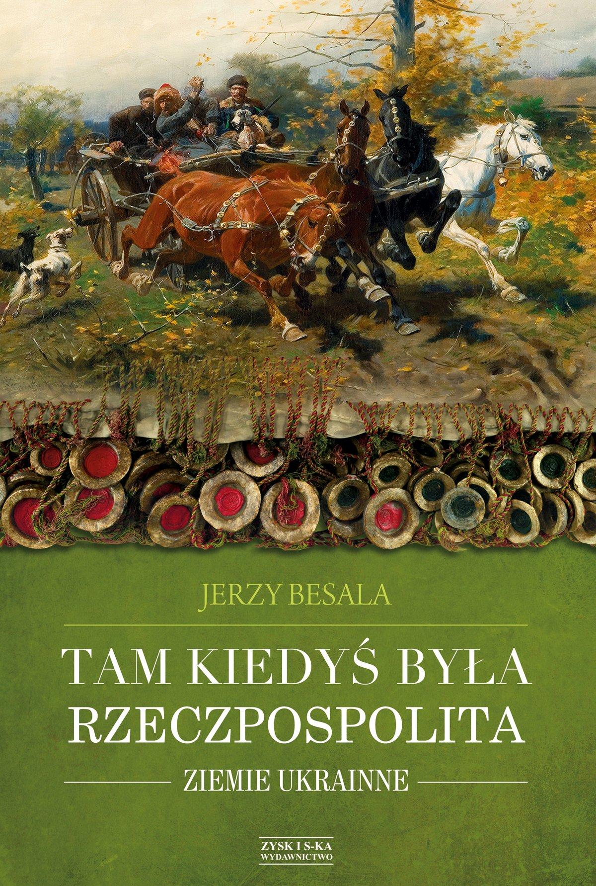 Tam kiedyś była Rzeczpospolita. Ziemie ukrainne - Ebook (Książka na Kindle) do pobrania w formacie MOBI