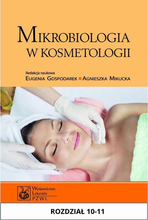 Mikrobiologia w kosmetologii. Rozdział 10-11 - Ebook (Książka EPUB) do pobrania w formacie EPUB