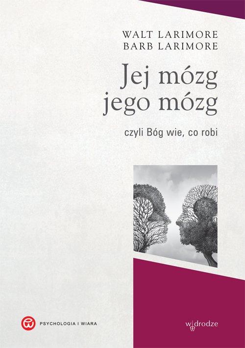 Jej mózg, jego mózg, czyli Bóg wie, co robi - Ebook (Książka PDF) do pobrania w formacie PDF