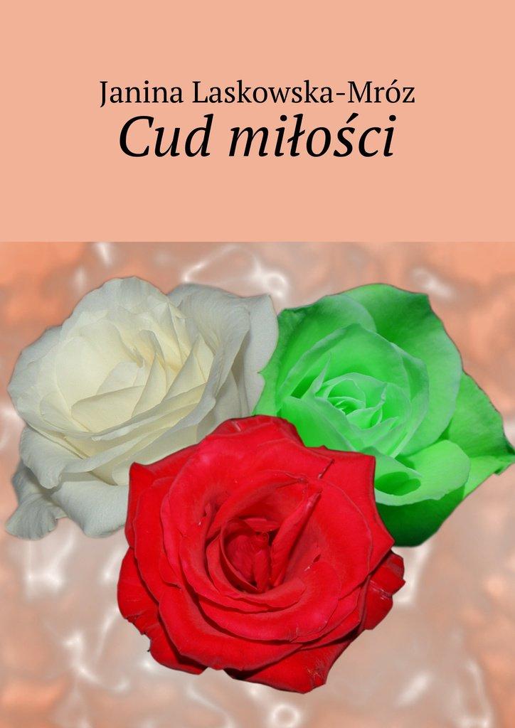 Cud miłości - Ebook (Książka na Kindle) do pobrania w formacie MOBI