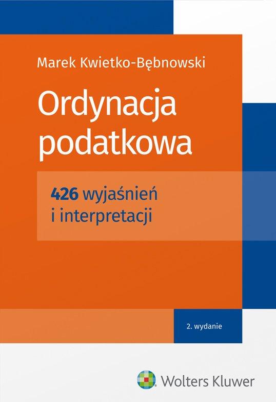 Ordynacja podatkowa. 426 wyjaśnień i interpretacji - Ebook (Książka EPUB) do pobrania w formacie EPUB