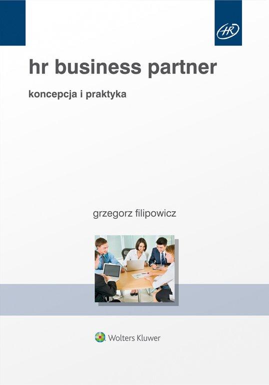 HR Business Partner. Koncepcja i praktyka - Ebook (Książka PDF) do pobrania w formacie PDF