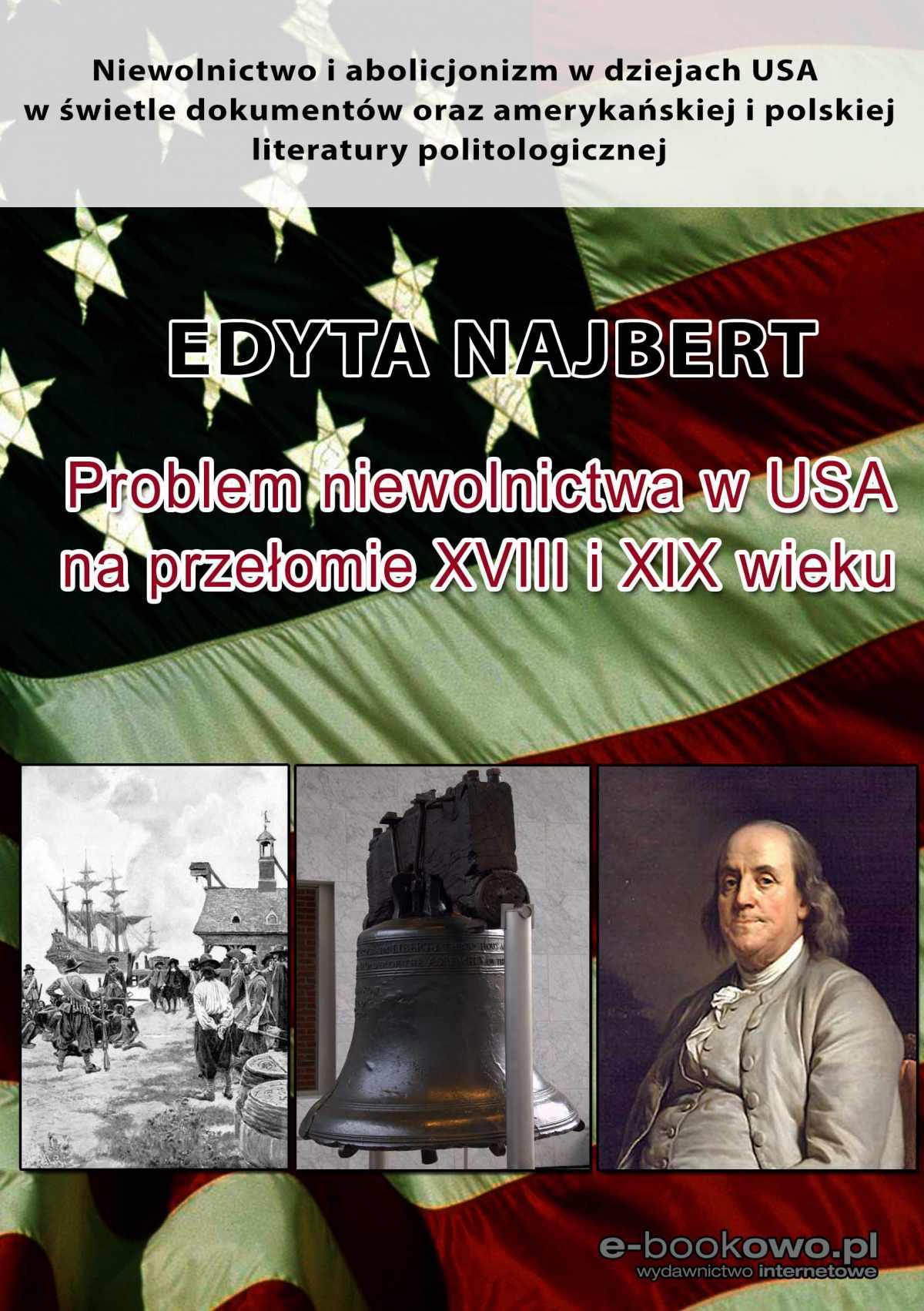 Problem niewolnictwa w USA na przełomie XVIII i XIX wieku - Ebook (Książka PDF) do pobrania w formacie PDF