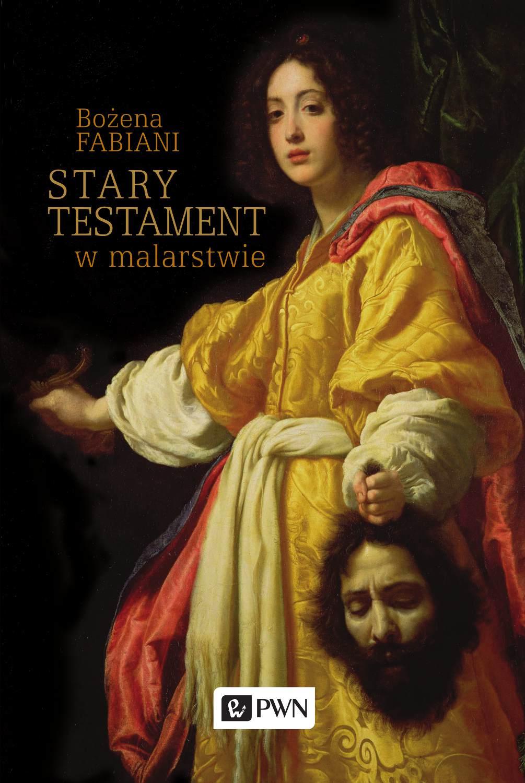 Stary Testament w malarstwie - Ebook (Książka na Kindle) do pobrania w formacie MOBI