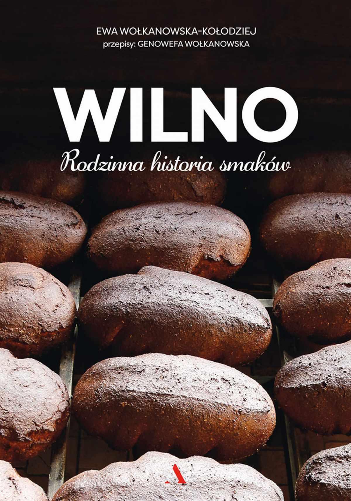 Wilno. Rodzinna historia smaków - Ebook (Książka PDF) do pobrania w formacie PDF