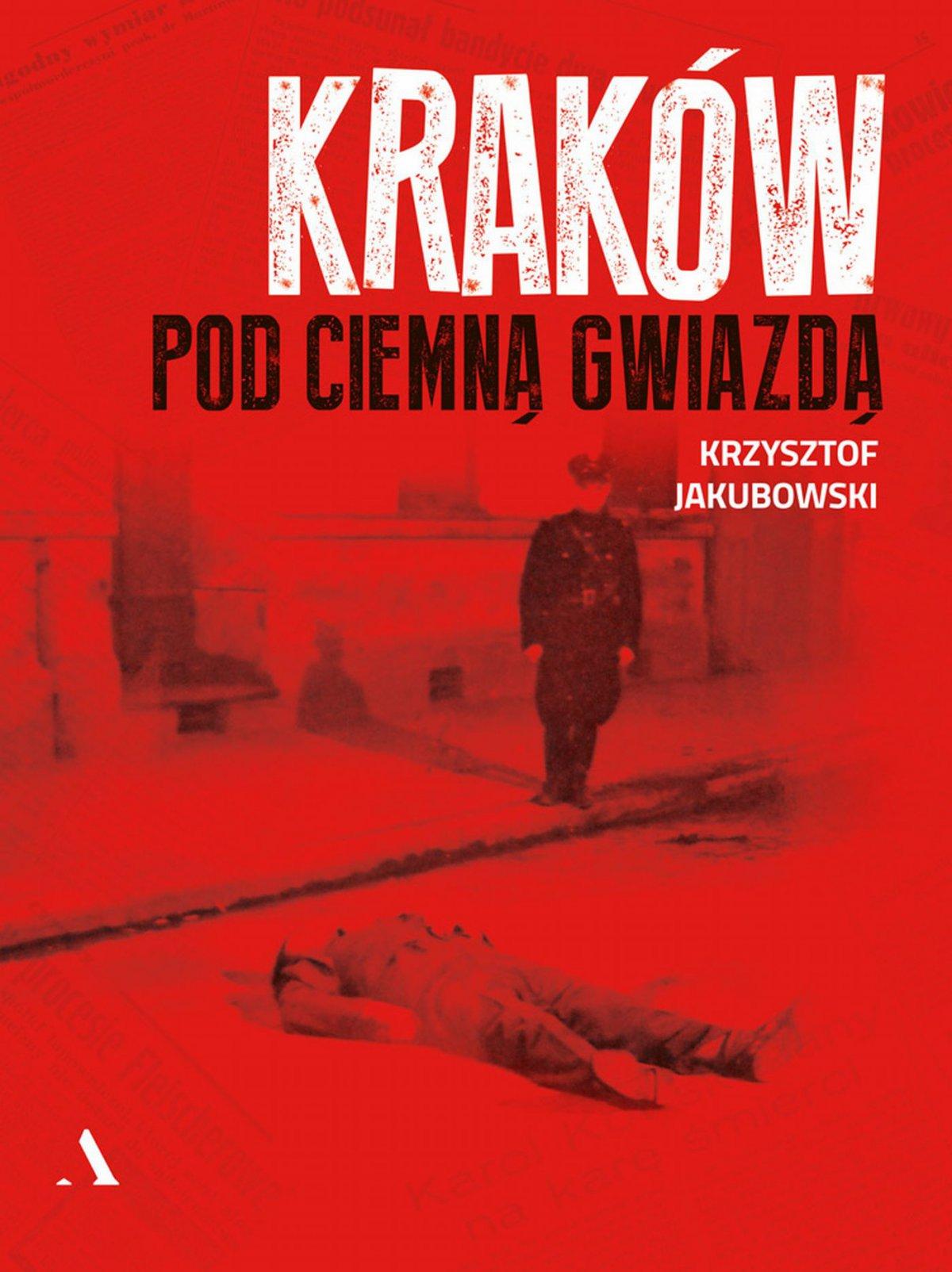Kraków pod ciemną gwiazdą - Ebook (Książka EPUB) do pobrania w formacie EPUB