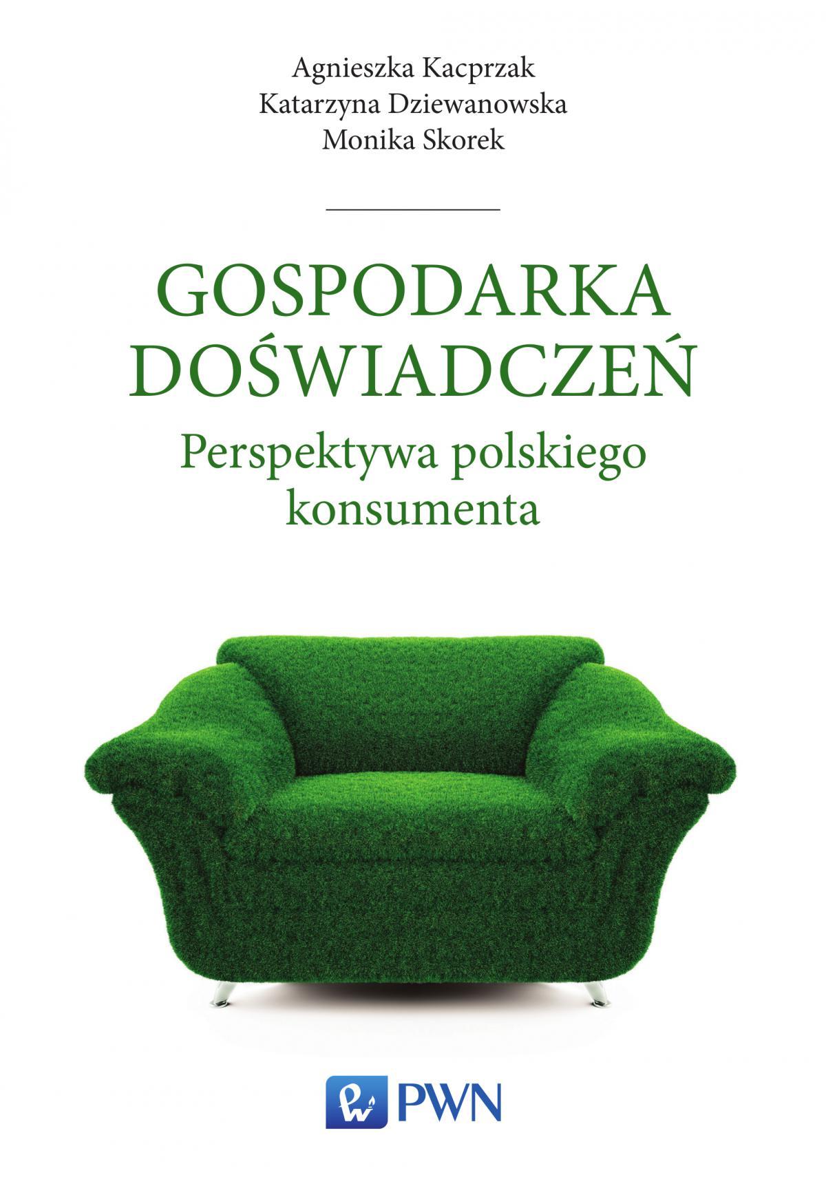 Gospodarka doświadczeń. Perspektywa polskiego konsumenta - Ebook (Książka na Kindle) do pobrania w formacie MOBI