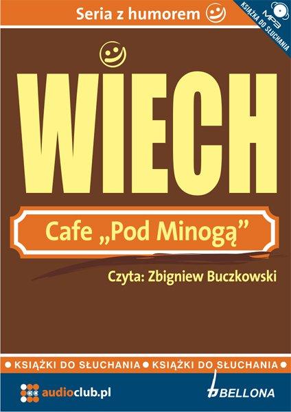 Cafe pod Minogą - Audiobook (Książka audio MP3) do pobrania w całości w archiwum ZIP
