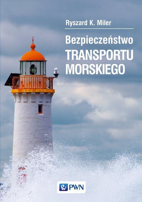 Bezpieczeństwo transportu morskiego - Ebook (Książka na Kindle) do pobrania w formacie MOBI