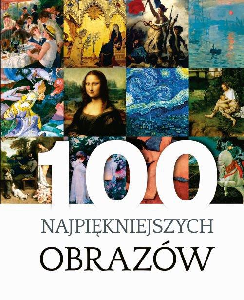 100 najpiękniejszych obrazów - Ebook (Książka PDF) do pobrania w formacie PDF
