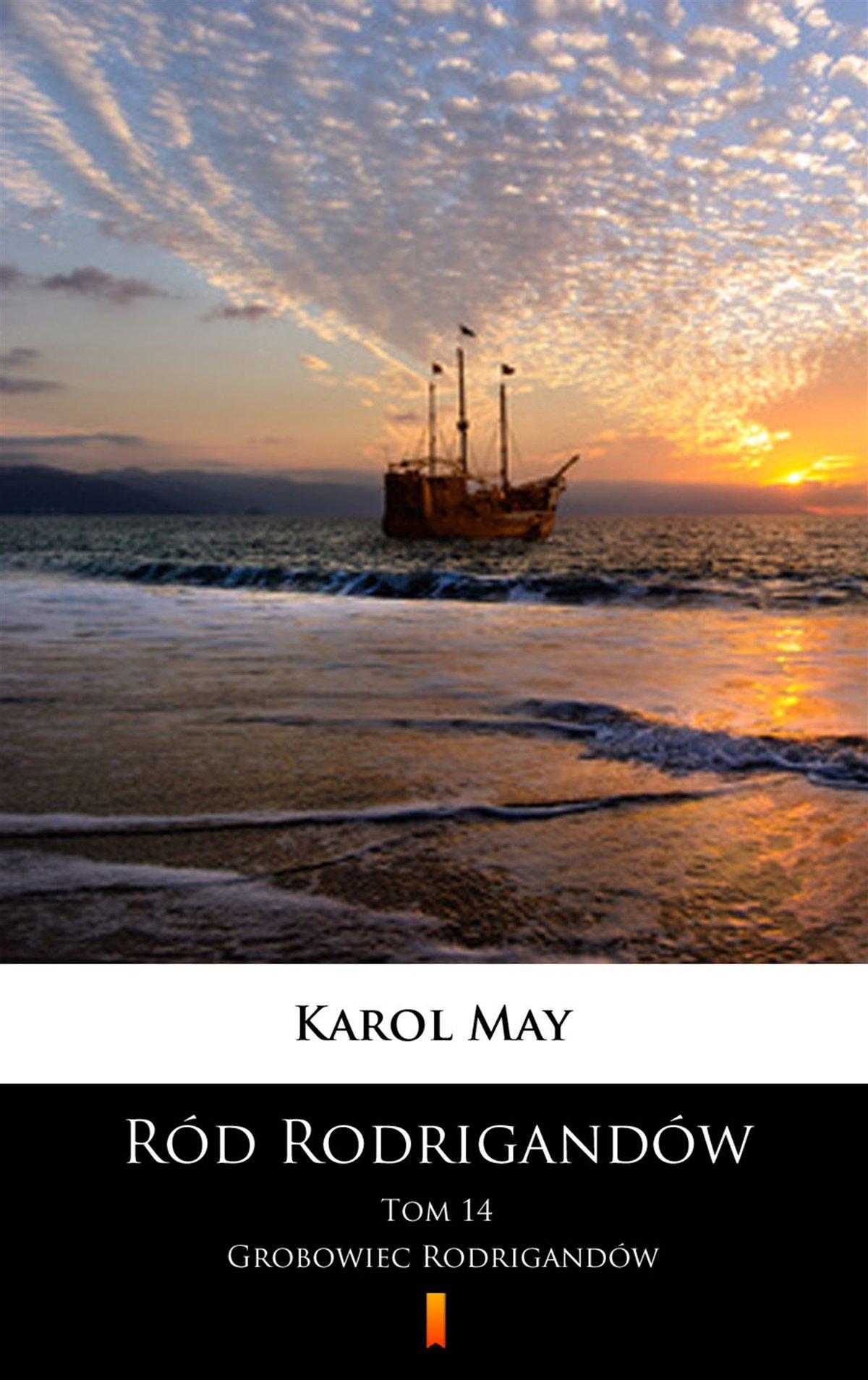 Ród Rodrigandów. Grobowiec Rodrigandów - Ebook (Książka na Kindle) do pobrania w formacie MOBI