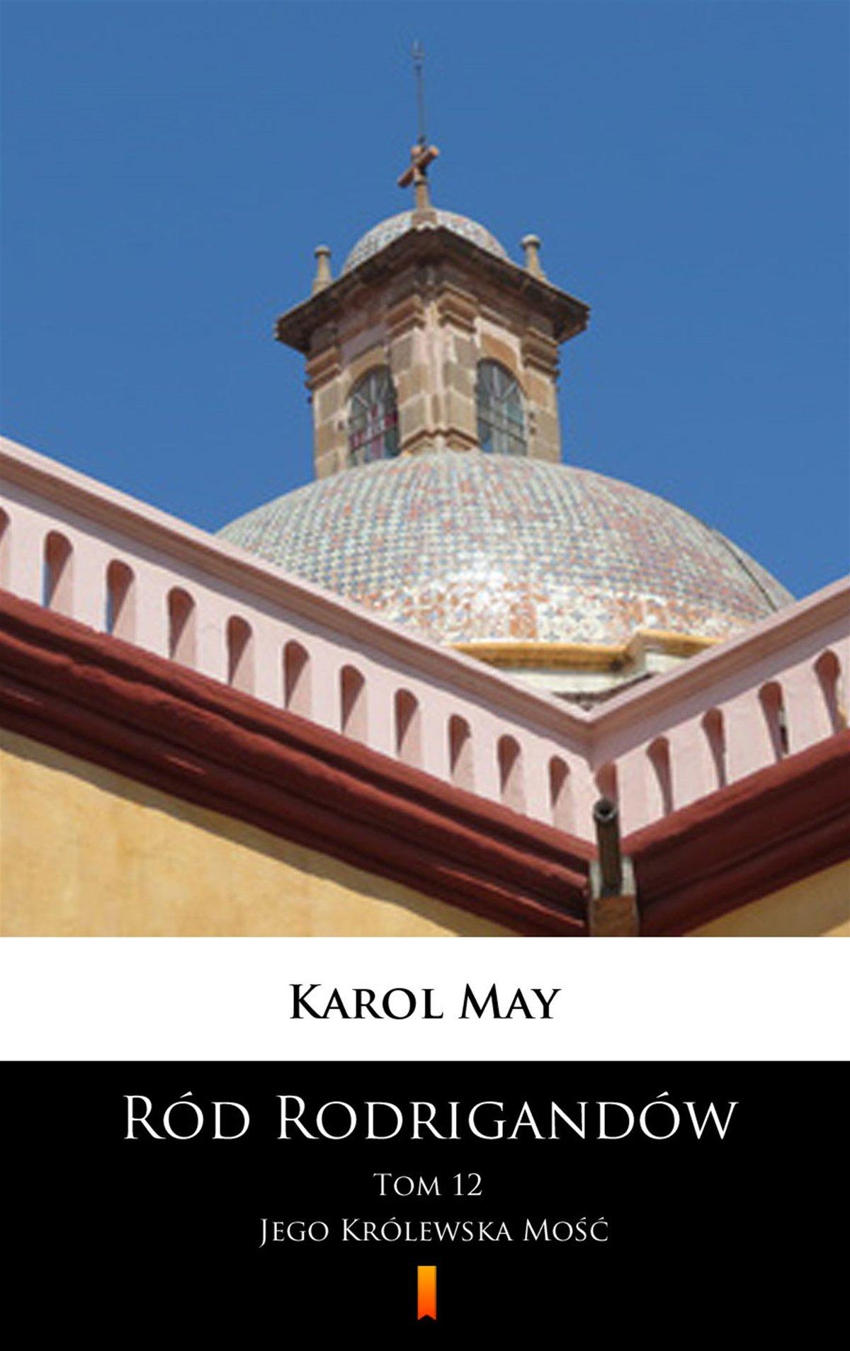 Ród Rodrigandów. Jego Królewska Mość - Ebook (Książka na Kindle) do pobrania w formacie MOBI