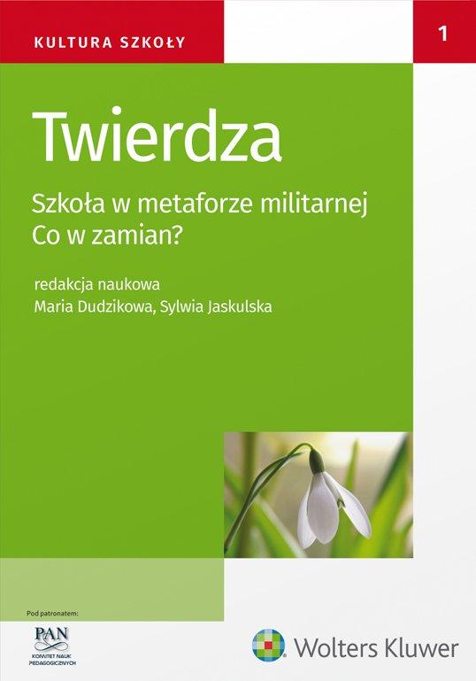 Twierdza. Szkoła w metaforze militarnej. Co w zamian? - Ebook (Książka PDF) do pobrania w formacie PDF