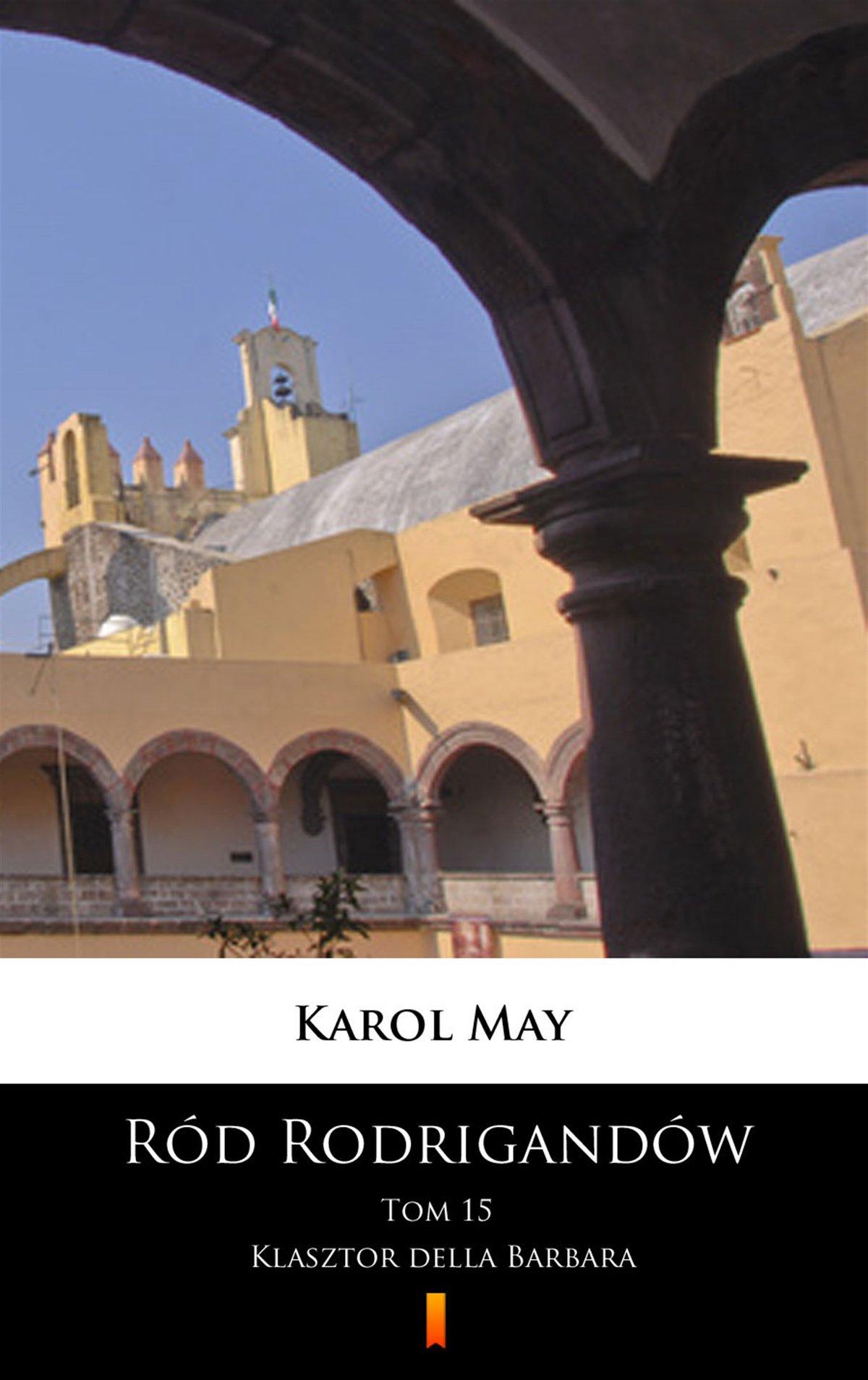Ród Rodrigandów. Klasztor della Barbara - Ebook (Książka na Kindle) do pobrania w formacie MOBI