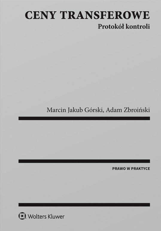 Ceny transferowe. Protokół kontroli - Ebook (Książka PDF) do pobrania w formacie PDF