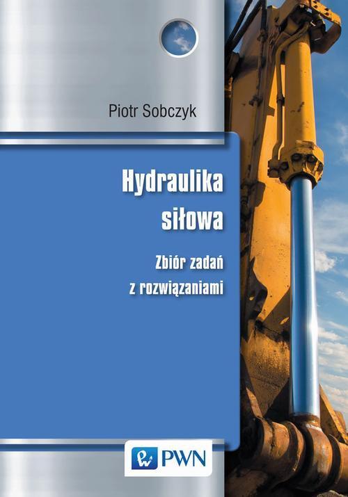 Hydraulika siłowa - Ebook (Książka EPUB) do pobrania w formacie EPUB