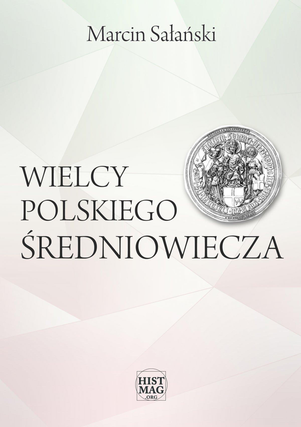 Wielcy polskiego średniowiecza - Ebook (Książka EPUB) do pobrania w formacie EPUB