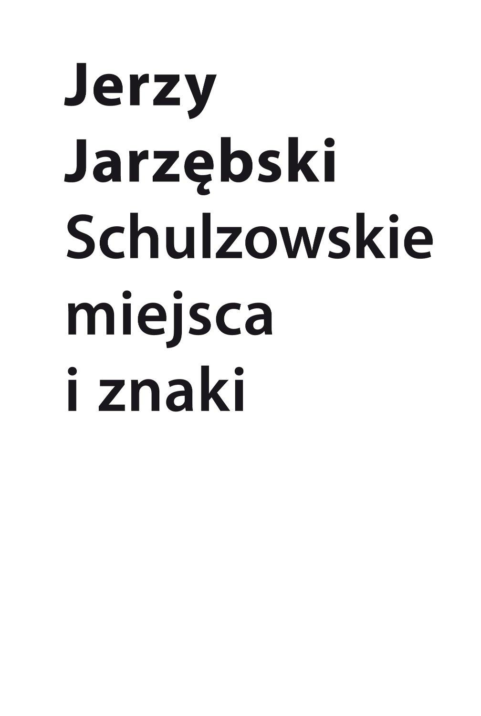Schulzowskie miejsca i znaki - Ebook (Książka EPUB) do pobrania w formacie EPUB