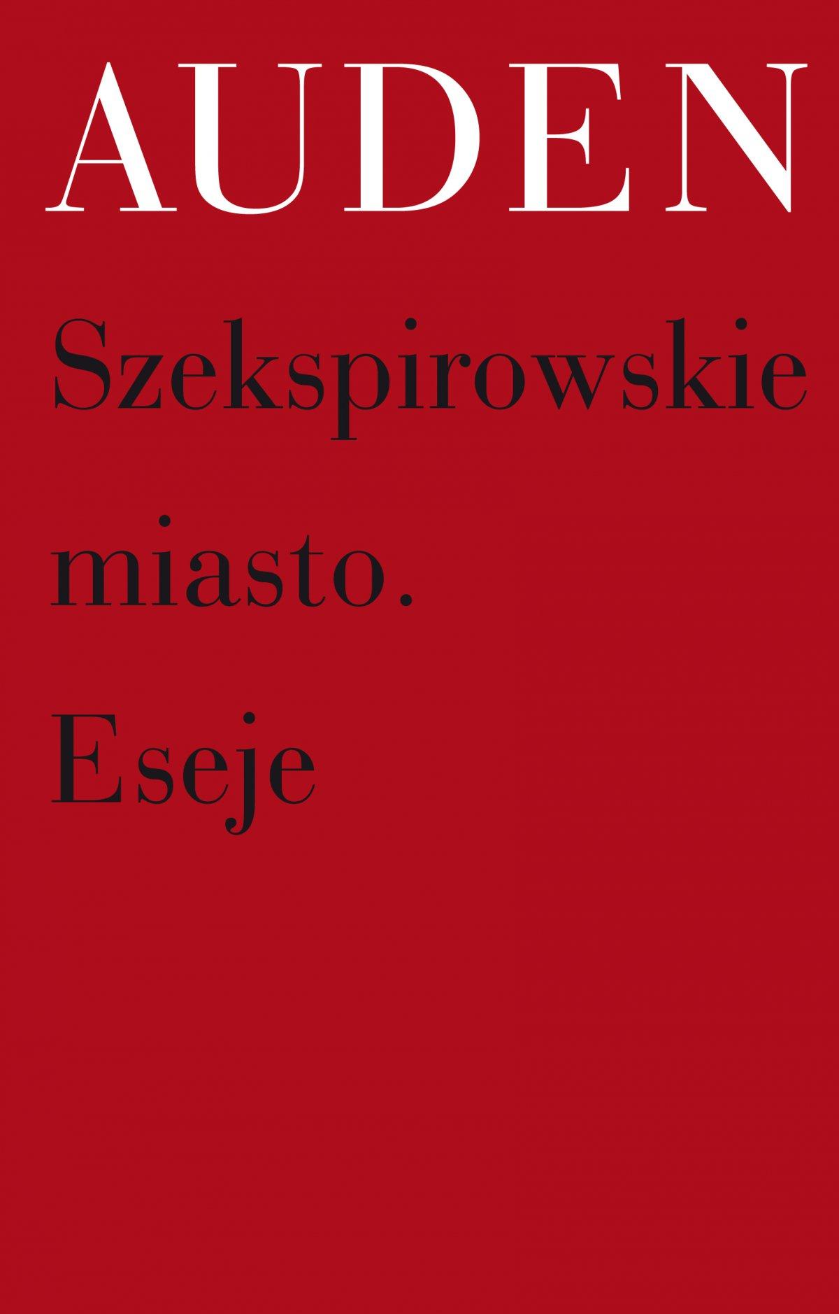 Szekspirowskie miasto. Eseje - Ebook (Książka EPUB) do pobrania w formacie EPUB
