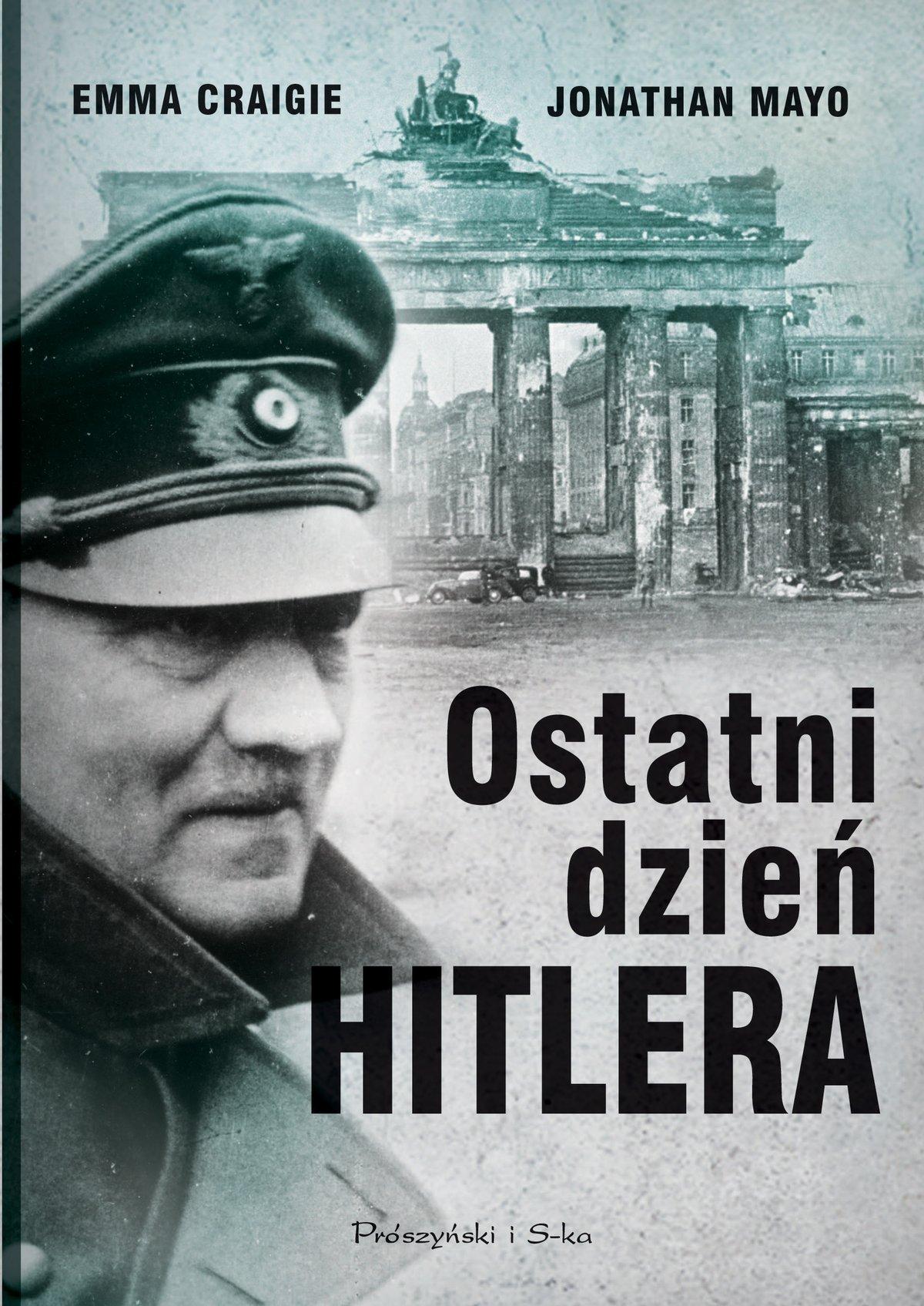 Ostatni dzień Hitlera - Ebook (Książka EPUB) do pobrania w formacie EPUB