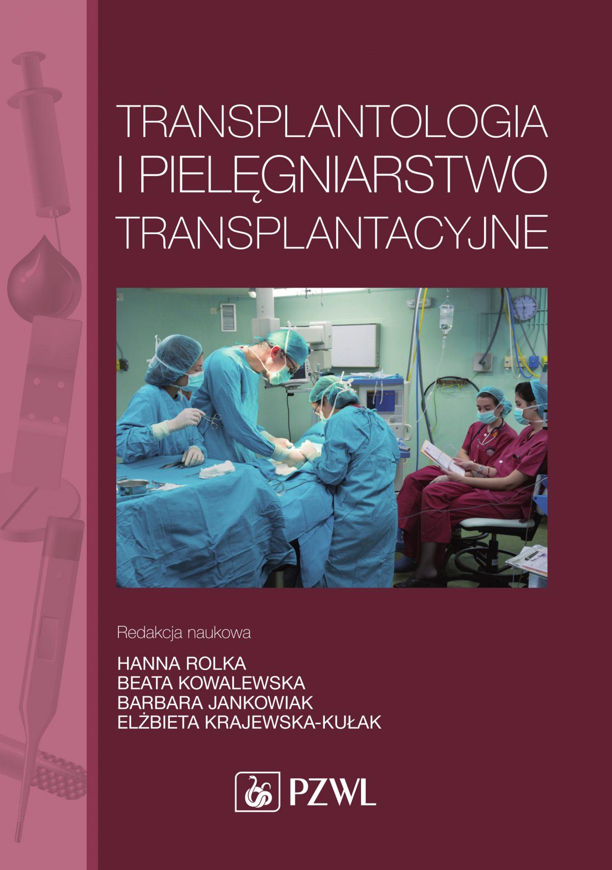Transplantologia i pielęgniarstwo transplantacyjne - Ebook (Książka EPUB) do pobrania w formacie EPUB