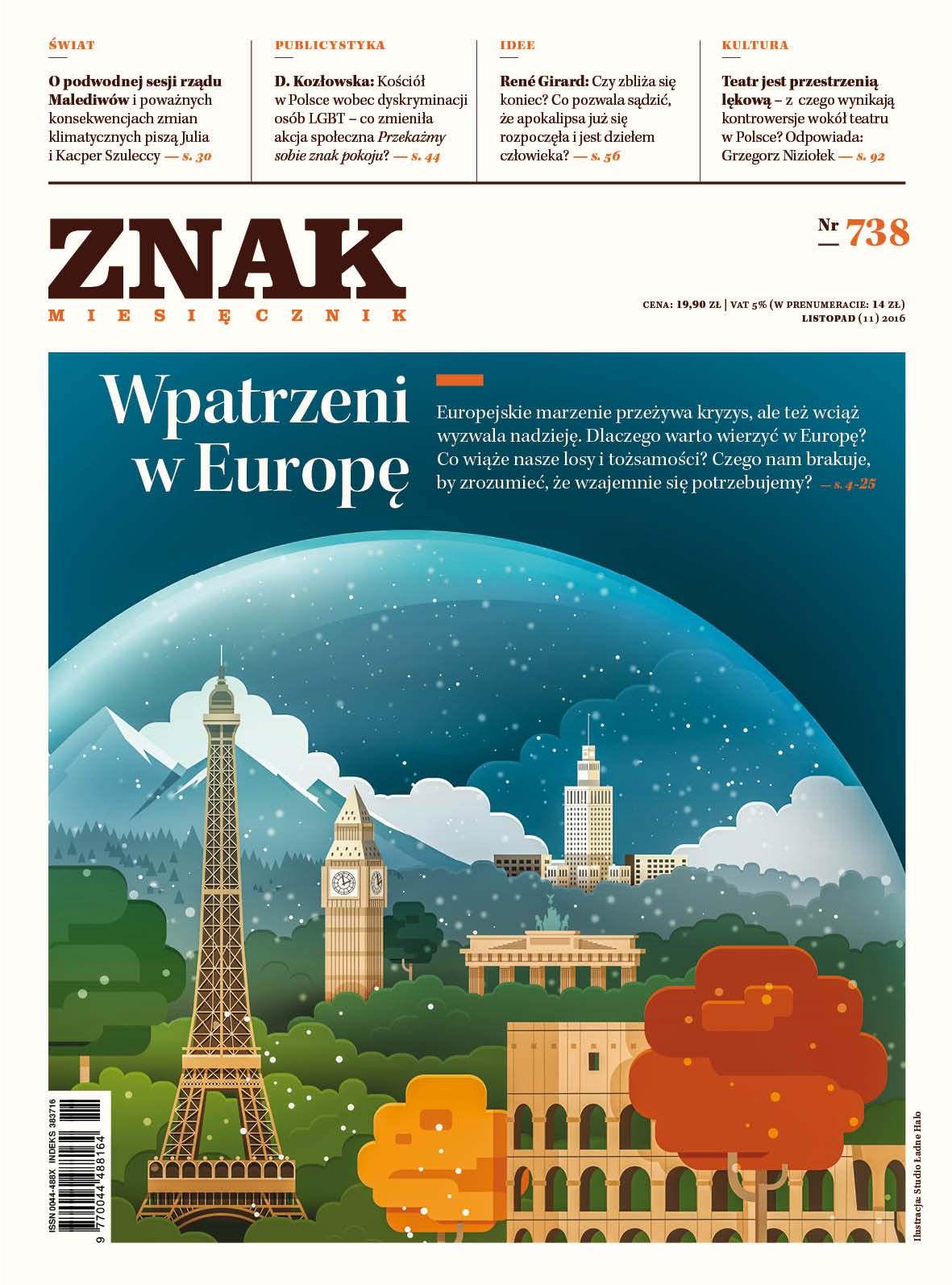 Miesięcznik Znak nr 738: Wpatrzeni w Europę - Ebook (Książka PDF) do pobrania w formacie PDF