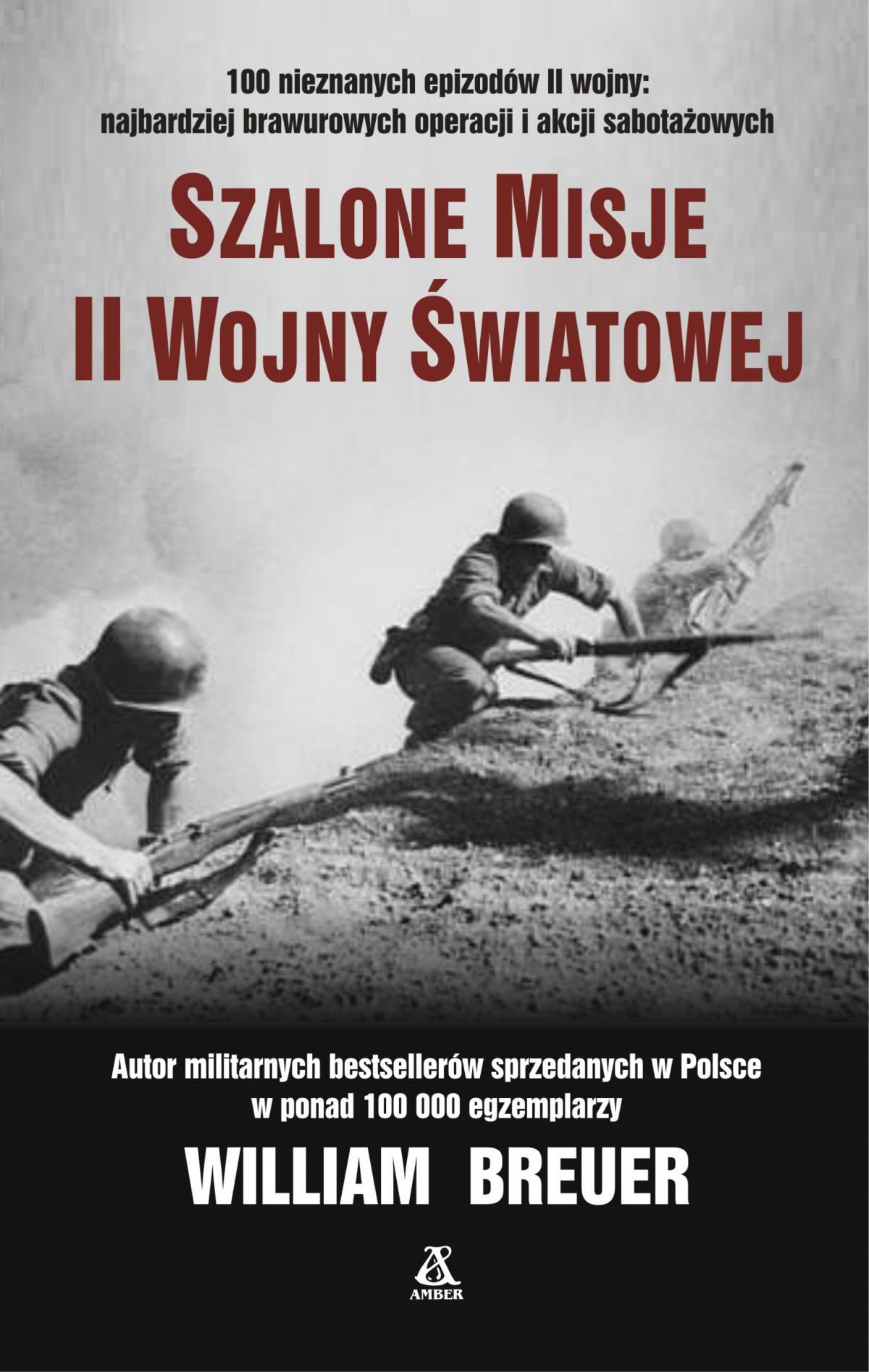 Szalone misje II Wojny Światowej - Ebook (Książka EPUB) do pobrania w formacie EPUB