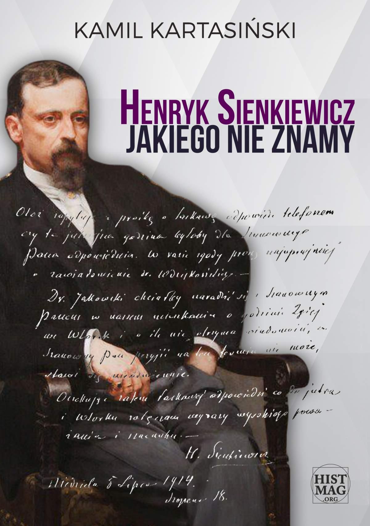 Henryk Sienkiewicz jakiego nie znamy - Ebook (Książka na Kindle) do pobrania w formacie MOBI