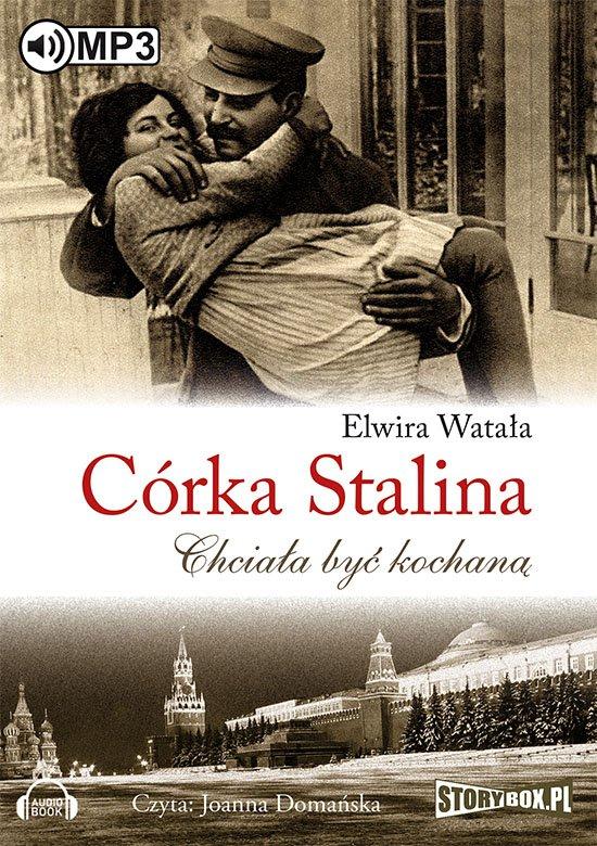 Córka Stalina. Chciała być kochaną - Audiobook (Książka audio MP3) do pobrania w całości w archiwum ZIP