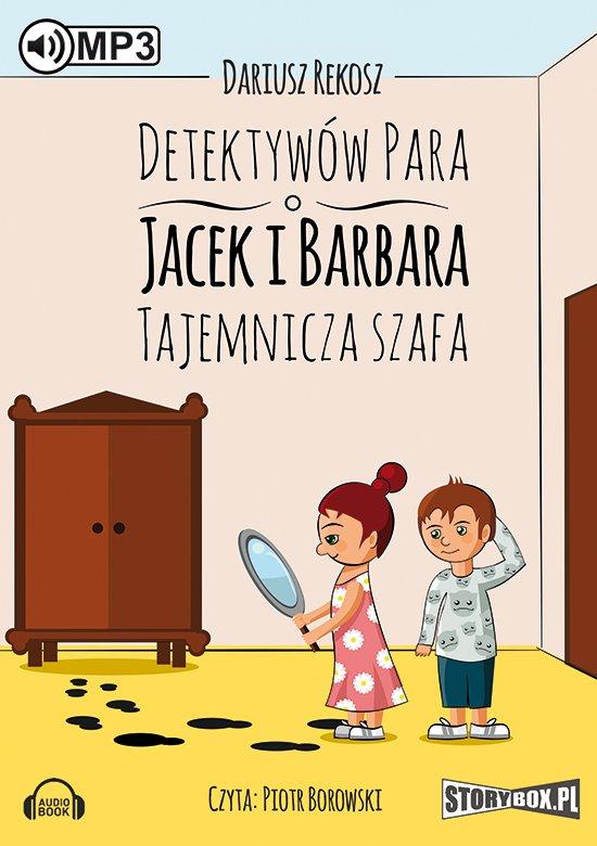Detektywów para - Jacek i Barbara. Tajemnicza szafa. - Audiobook (Książka audio MP3) do pobrania w całości w archiwum ZIP