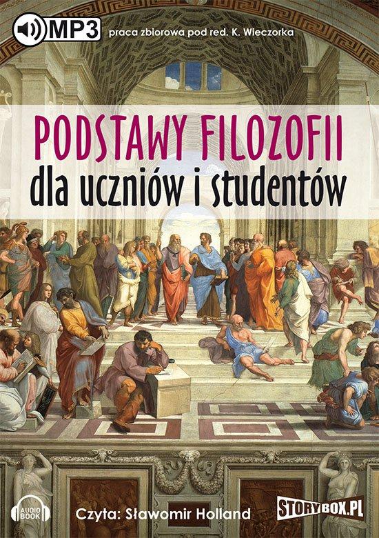 Podstawy filozofii dla uczniów i studentów - Audiobook (Książka audio MP3) do pobrania w całości w archiwum ZIP